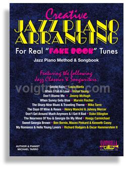 "Creative Jazz Piano Arranging for Real ""Fake Book"" Tunes w/ CD"