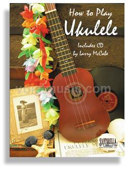How to Play Ukulele w/ CD