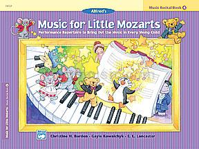 Alfred's Music for Little Mozarts Recital Book 4
