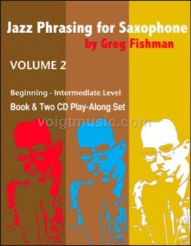 Jazz Phrasing for Saxophone Volume 2